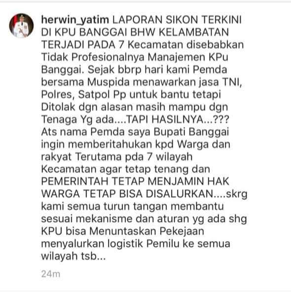 Foto Herwin Yatim memposting pernyataannya terkait keterlambatan logistik KPU Banggai.