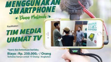 Photo of Mau Jago Bikin Video dan Editing, Buruan Daftar ke Diklat Ummat TV