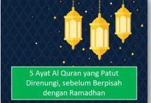 Photo of Sebelum Berpisah dengan Ramadhan, Renungkan 5 Ayat Ini